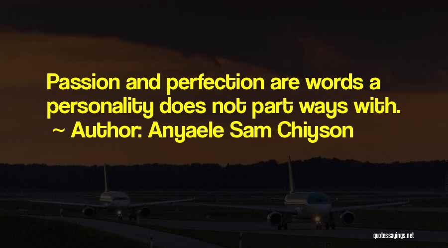 Anyaele Sam Chiyson Quotes 1318778