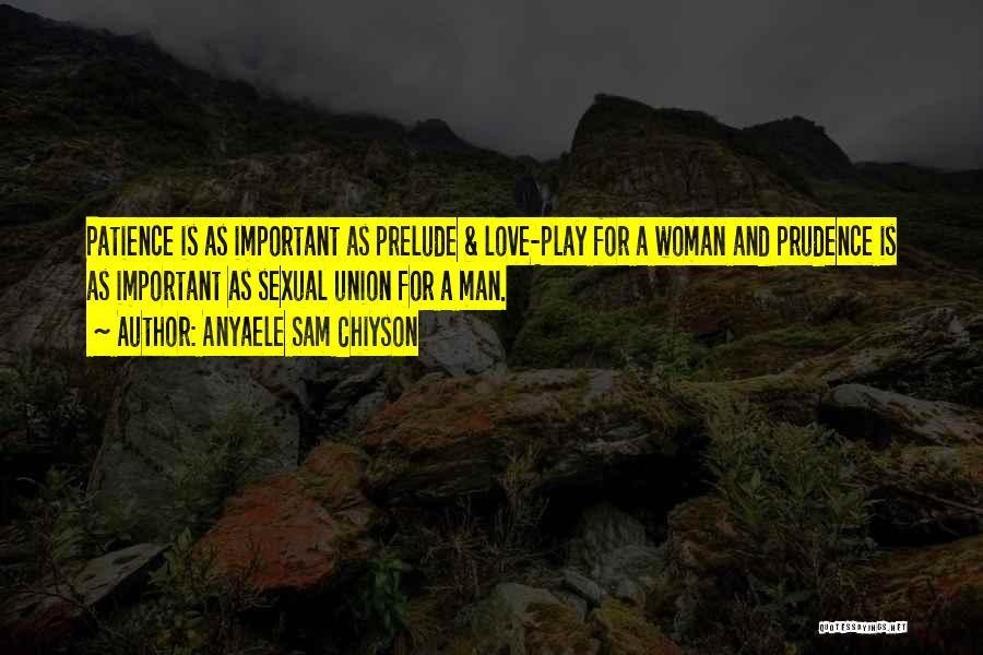 Anyaele Sam Chiyson Quotes 1331570