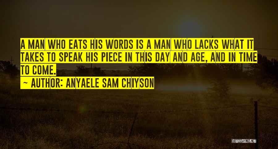 Anyaele Sam Chiyson Quotes 1476240