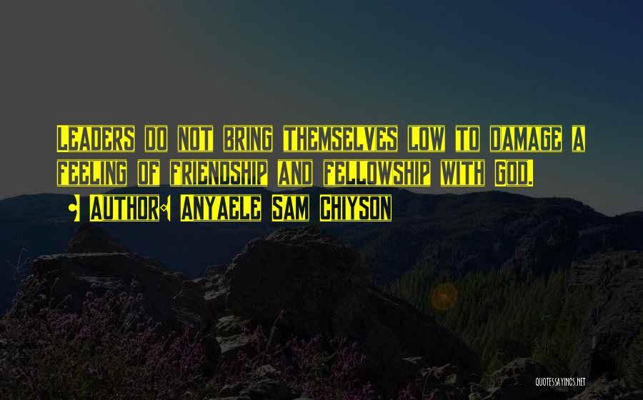 Anyaele Sam Chiyson Quotes 1665038