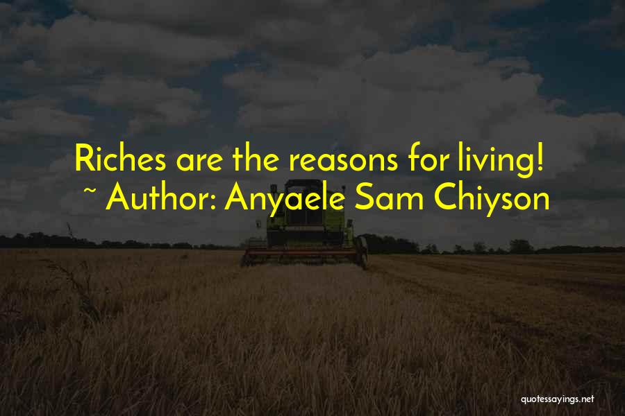 Anyaele Sam Chiyson Quotes 1877090