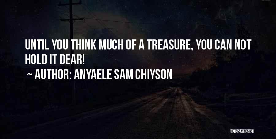 Anyaele Sam Chiyson Quotes 2125589