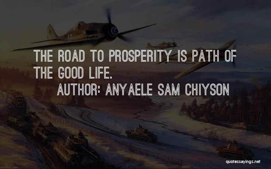 Anyaele Sam Chiyson Quotes 2245399