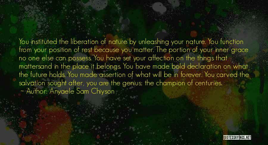 Anyaele Sam Chiyson Quotes 322524