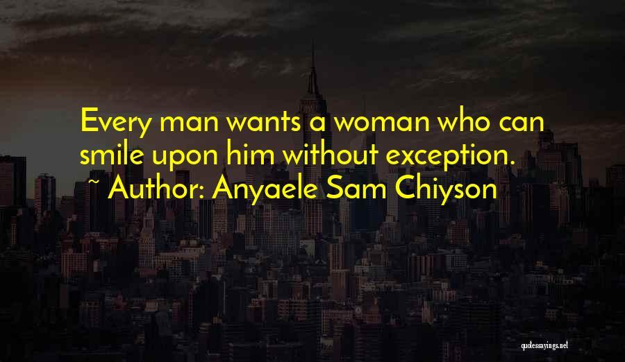 Anyaele Sam Chiyson Quotes 483446