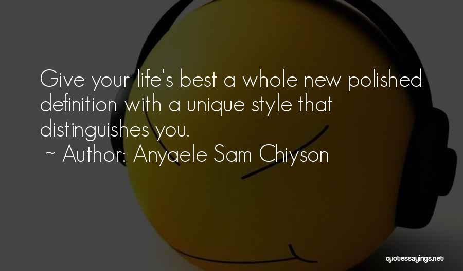 Anyaele Sam Chiyson Quotes 522645