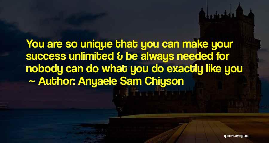 Anyaele Sam Chiyson Quotes 720112