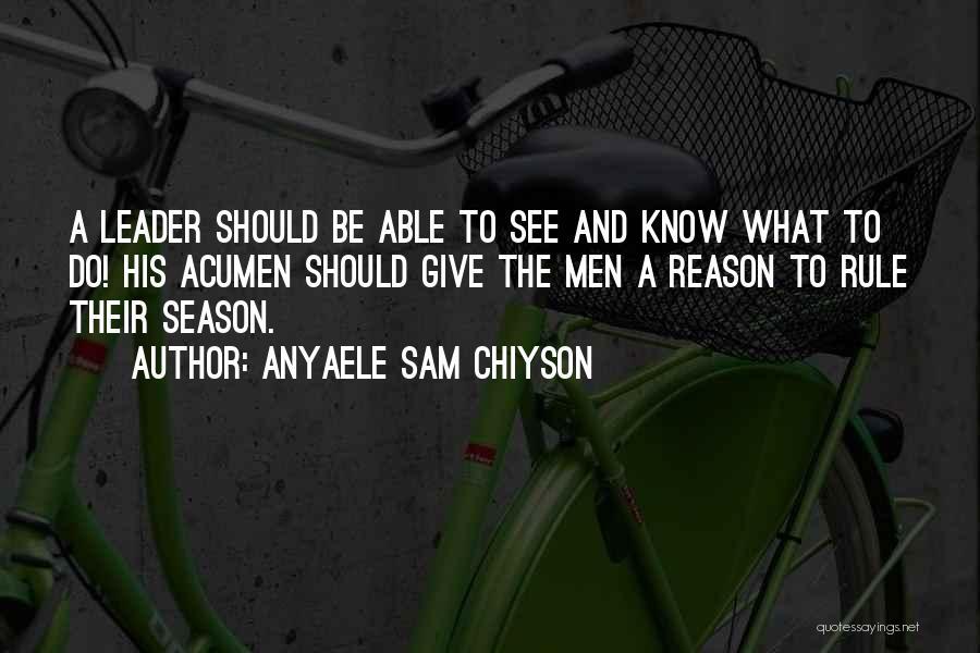 Anyaele Sam Chiyson Quotes 760311