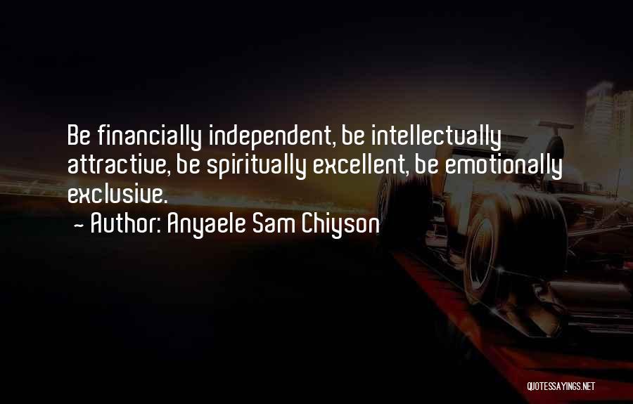 Anyaele Sam Chiyson Quotes 937385