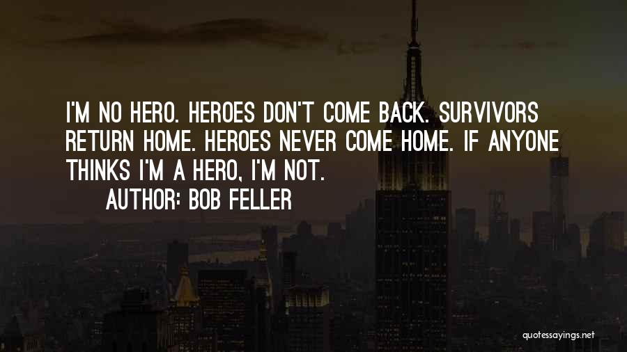 Top 56 Quotes Sayings About Anyone Can Be A Hero