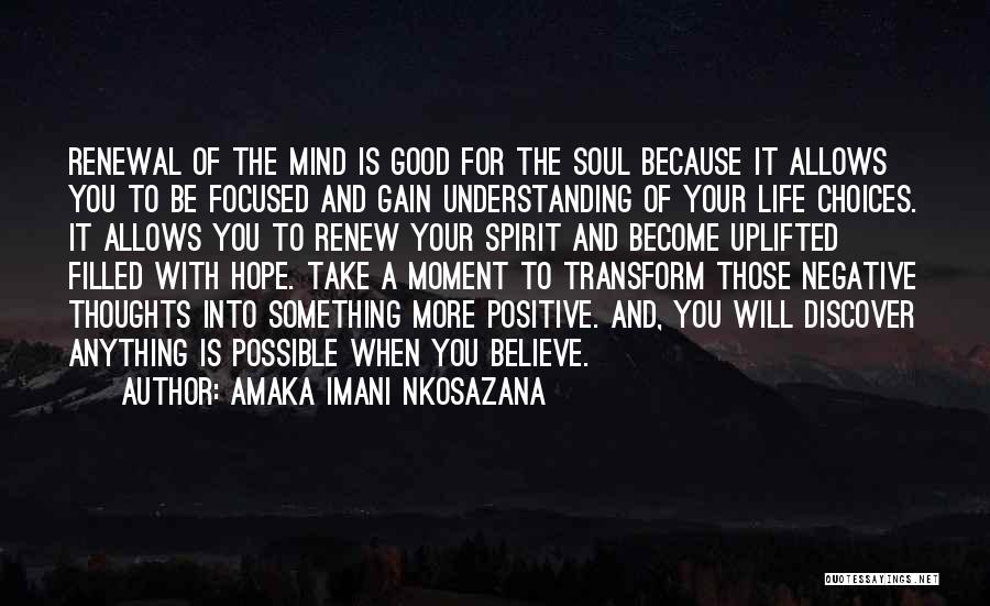 Anything For Your Happiness Quotes By Amaka Imani Nkosazana