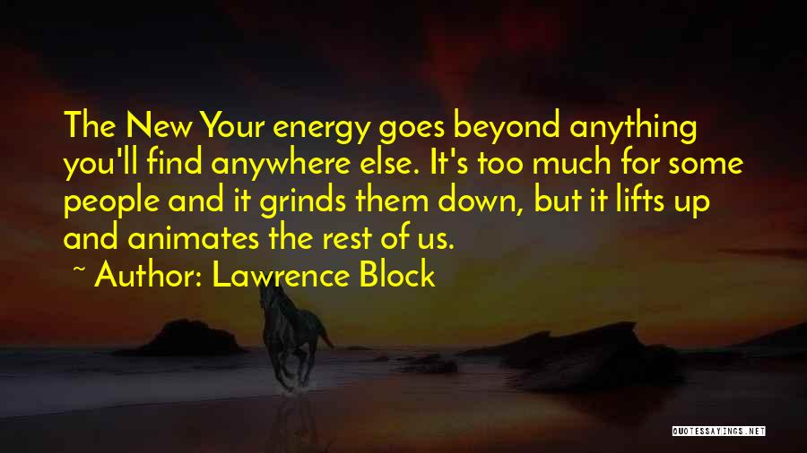 Anything For Your Happiness Quotes By Lawrence Block
