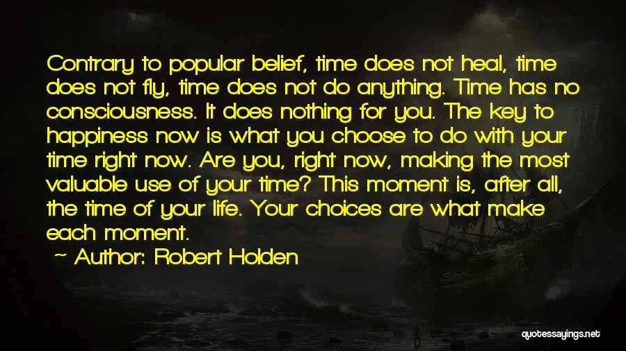 Anything For Your Happiness Quotes By Robert Holden