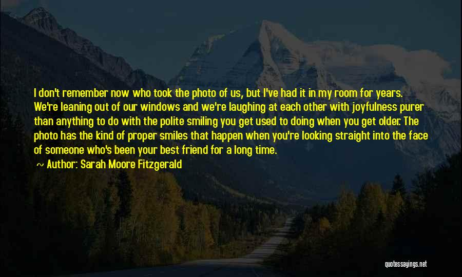 Anything For Your Happiness Quotes By Sarah Moore Fitzgerald