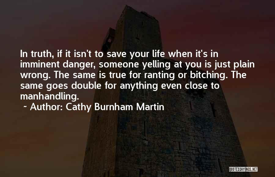 Anything Goes Quotes By Cathy Burnham Martin