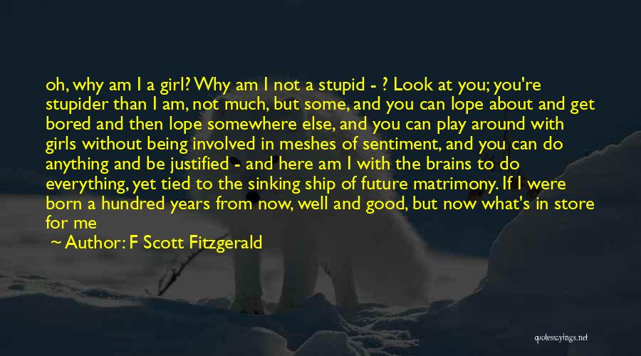 Anything Goes Quotes By F Scott Fitzgerald
