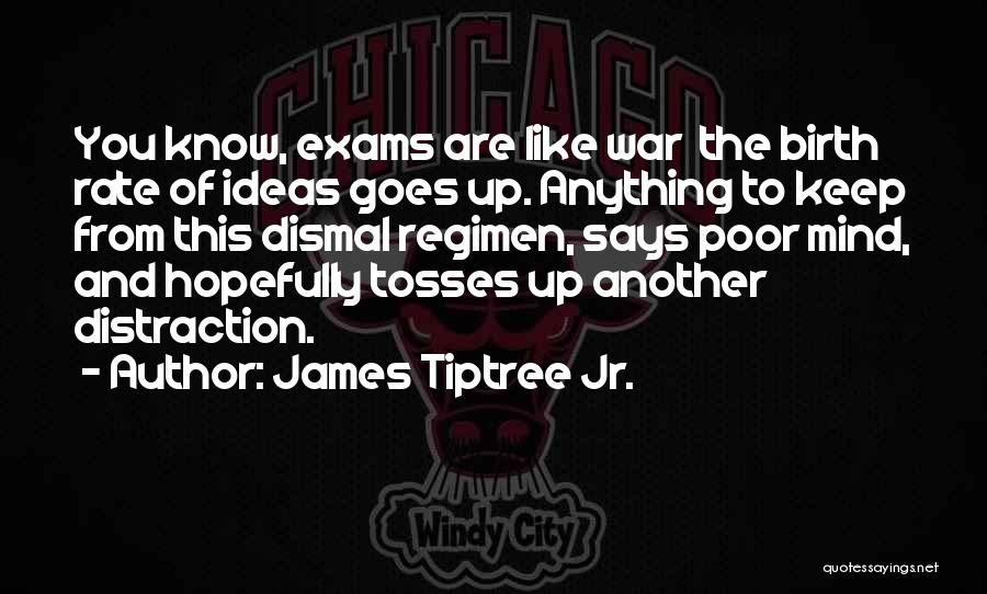 Anything Goes Quotes By James Tiptree Jr.