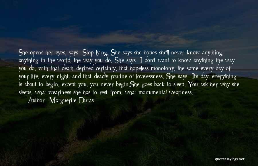 Anything Goes Quotes By Marguerite Duras
