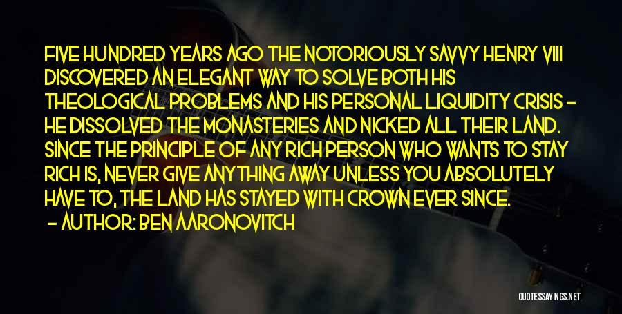 Anything He Wants Quotes By Ben Aaronovitch