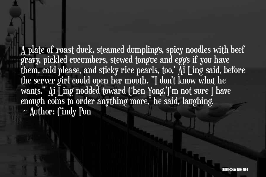 Anything He Wants Quotes By Cindy Pon