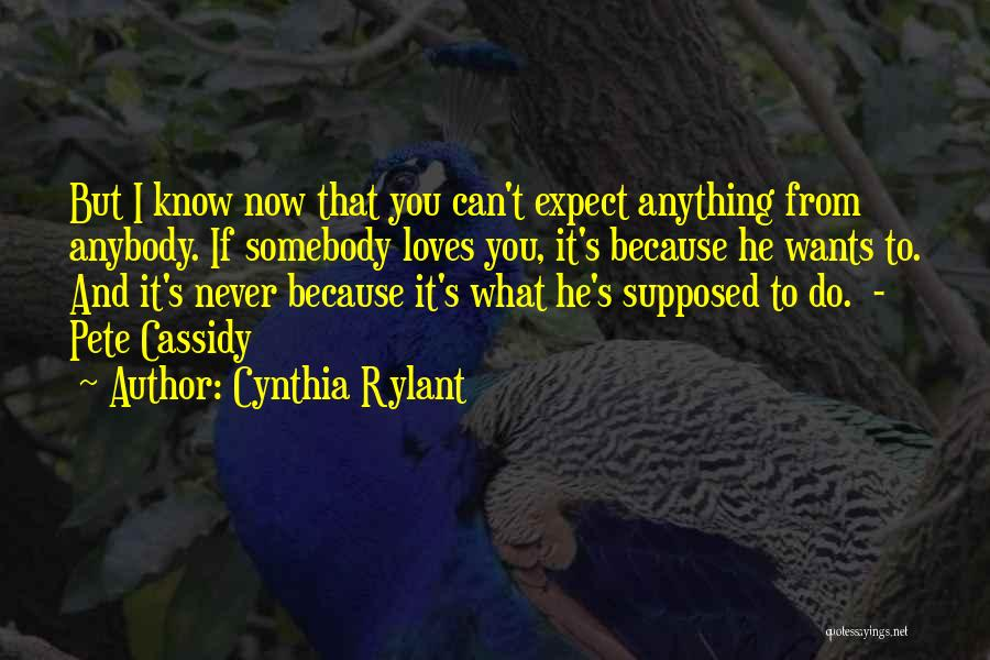 Anything He Wants Quotes By Cynthia Rylant