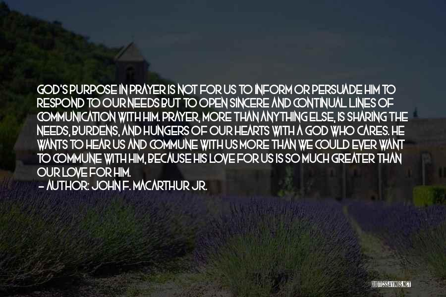 Anything He Wants Quotes By John F. MacArthur Jr.