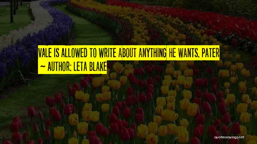 Anything He Wants Quotes By Leta Blake