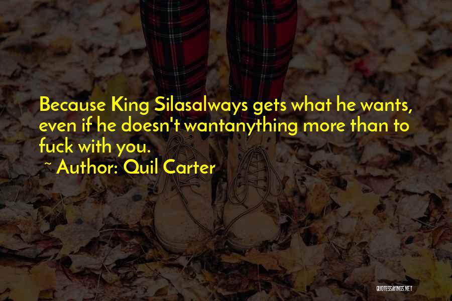 Anything He Wants Quotes By Quil Carter