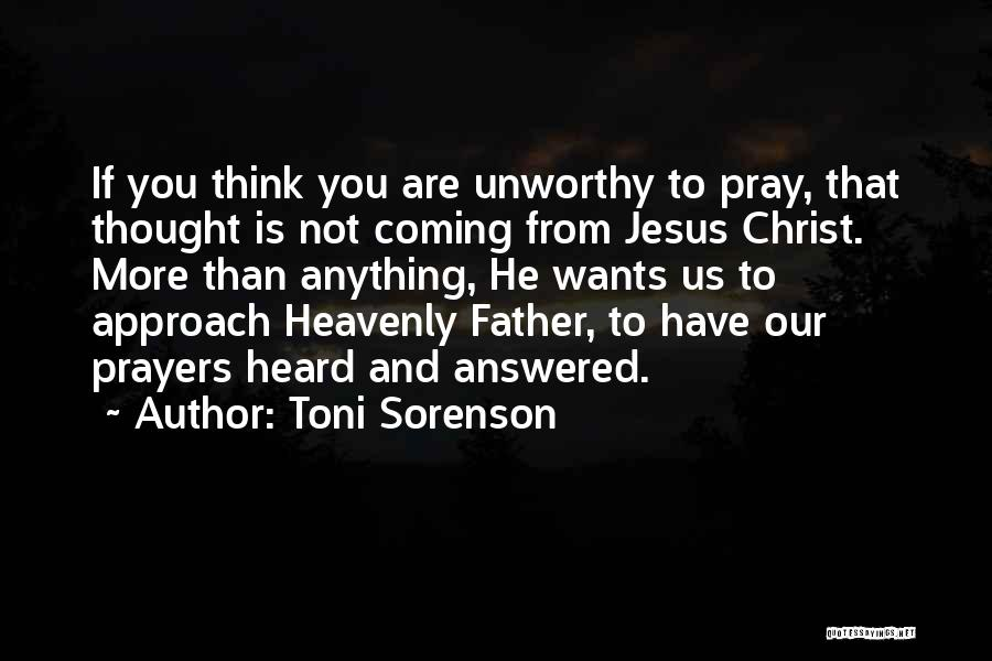 Anything He Wants Quotes By Toni Sorenson