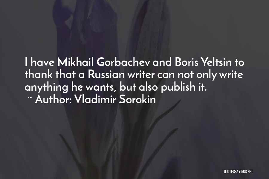Anything He Wants Quotes By Vladimir Sorokin