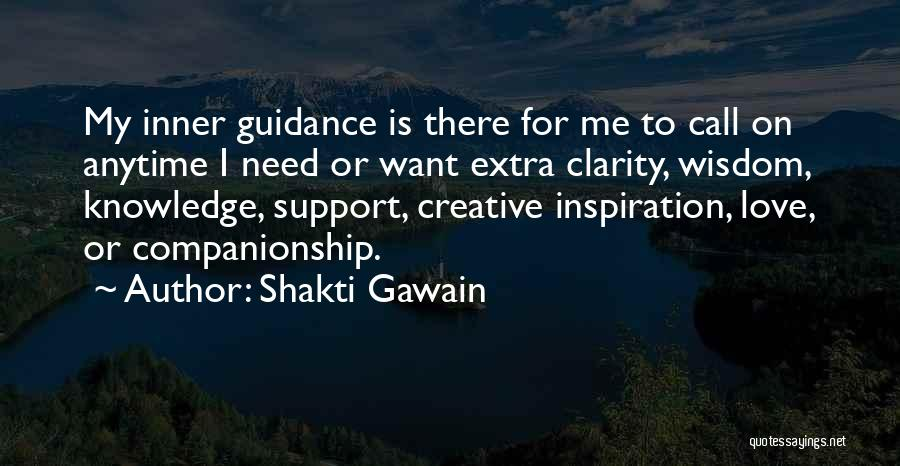 Anytime You Need Me Quotes By Shakti Gawain