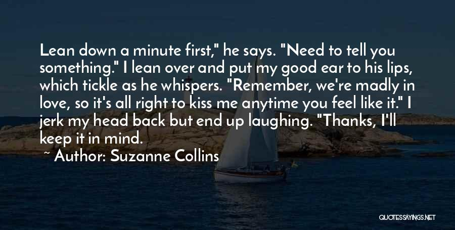 Anytime You Need Me Quotes By Suzanne Collins