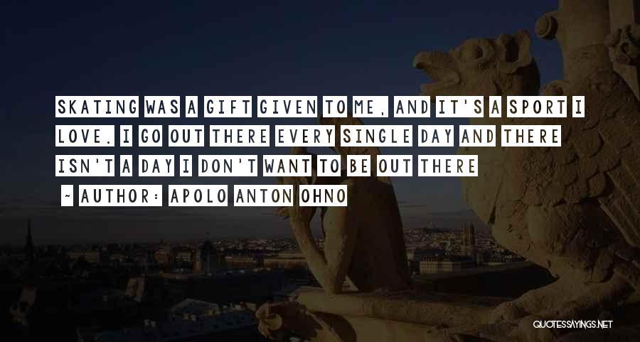 Apolo Anton Ohno Quotes 192470
