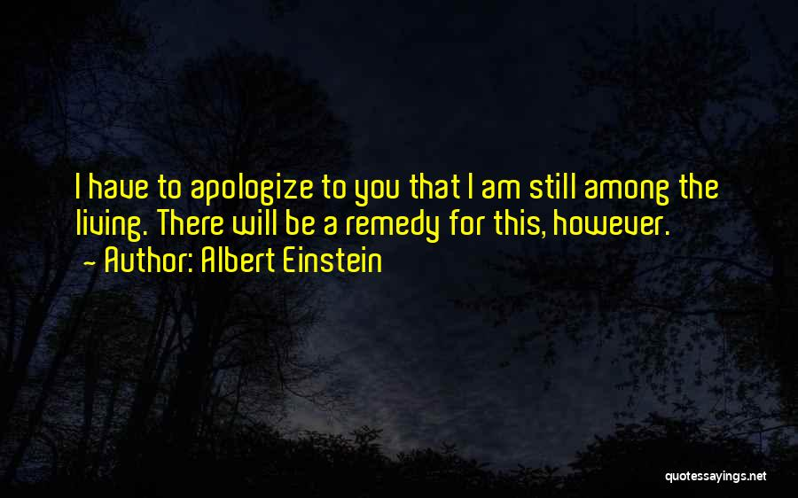 Apologizing For Who You Are Quotes By Albert Einstein