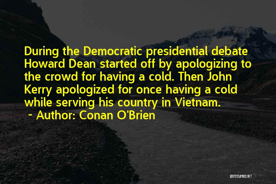 Apologizing For Who You Are Quotes By Conan O'Brien