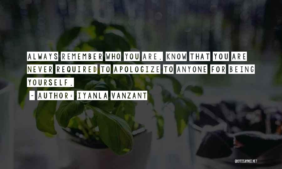 Apologizing For Who You Are Quotes By Iyanla Vanzant