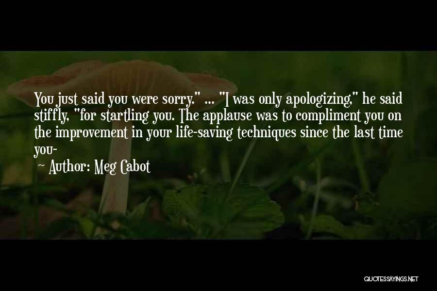 Apologizing For Who You Are Quotes By Meg Cabot