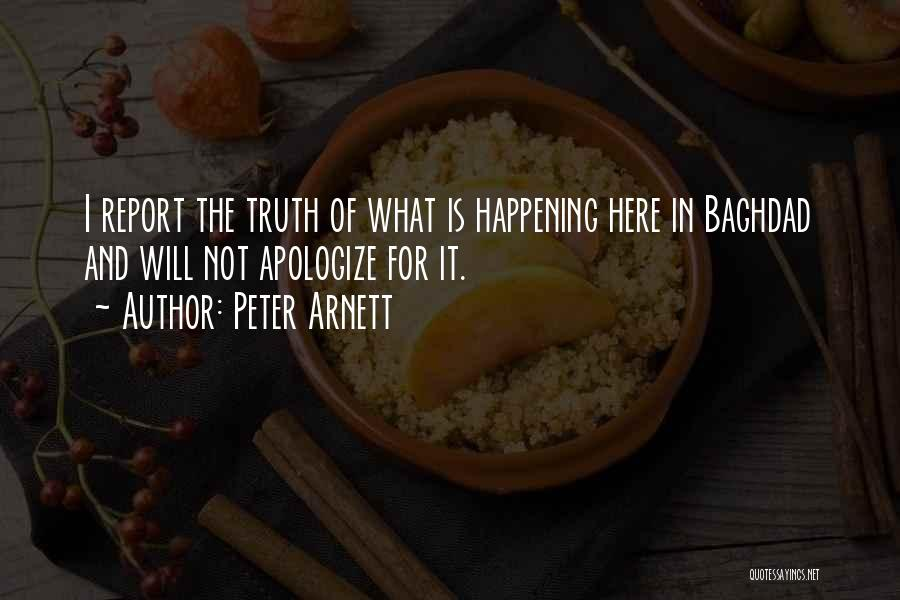 Apologizing For Who You Are Quotes By Peter Arnett