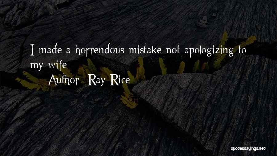 Apologizing For Who You Are Quotes By Ray Rice