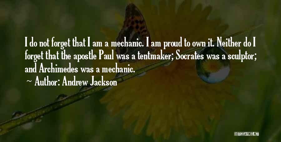 Apostle Andrew Quotes By Andrew Jackson