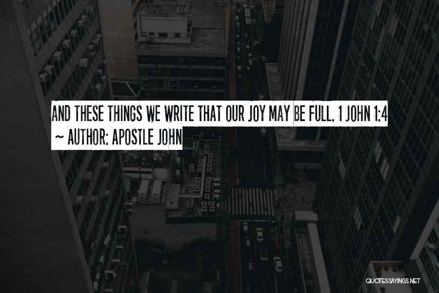 Apostle John Quotes 2085212