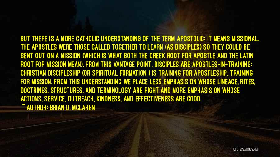 Apostleship Quotes By Brian D. McLaren