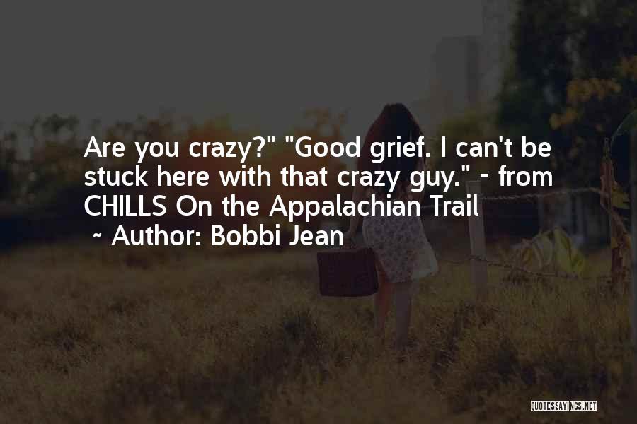Appalachian Quotes By Bobbi Jean