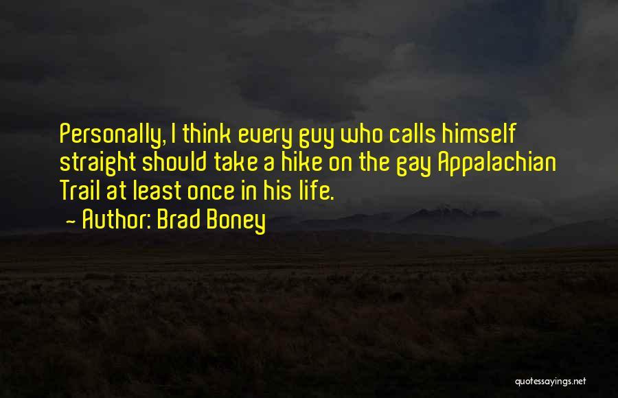 Appalachian Quotes By Brad Boney