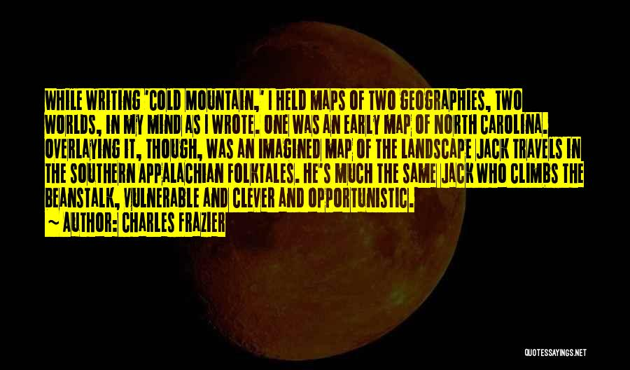 Appalachian Quotes By Charles Frazier