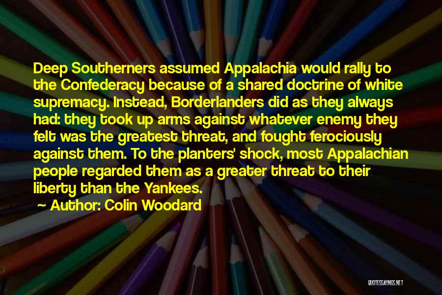 Appalachian Quotes By Colin Woodard