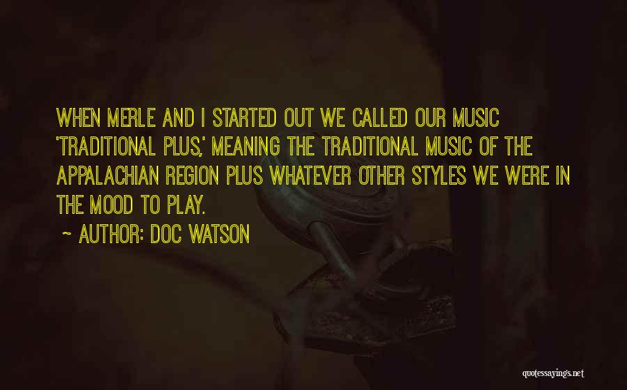 Appalachian Quotes By Doc Watson