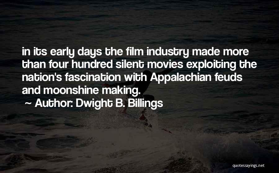 Appalachian Quotes By Dwight B. Billings