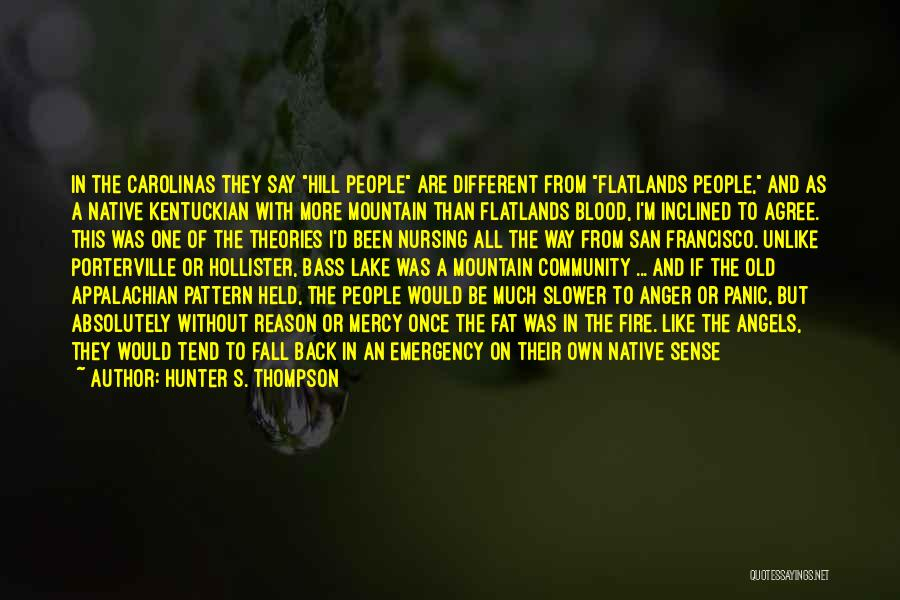 Appalachian Quotes By Hunter S. Thompson