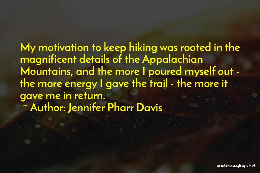 Appalachian Quotes By Jennifer Pharr Davis